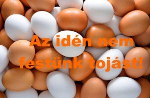 Az idén nem festünk tojást